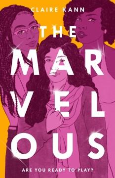 The Marvelous / Claire Kann.