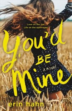You'd be mine : a novel