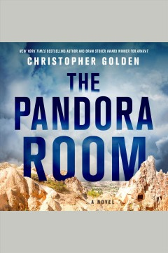The pandora room [electronic resource] : a novel / Christopher Golden.