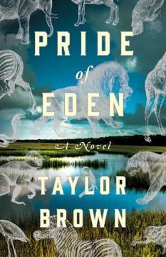 Pride of Eden : a novel