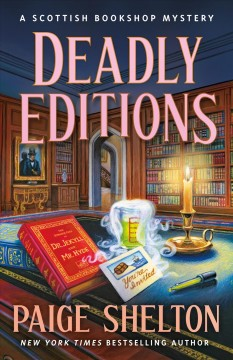 Deadly editions / Paige Shelton.