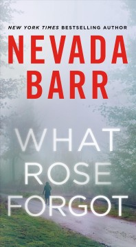 What Rose forgot Nevada Barr.