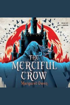 The merciful Crow [electronic resource] / Margaret Owen.