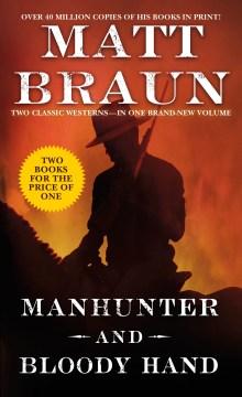 Manhunter and Bloody Hand
