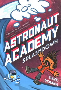 Astronaut Academy 3 : Splashdown