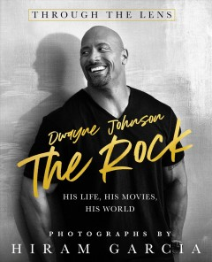 The Rock : his life at home and in the movies
