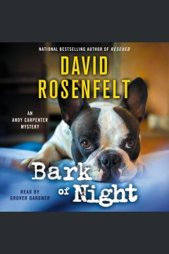 Bark of night [electronic resource] / David Rosenfelt.