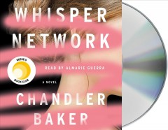 Whisper network / Chandler Baker.
