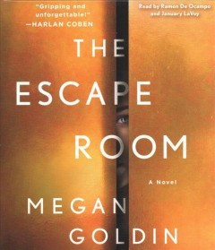 The escape room / Megan Goldin.
