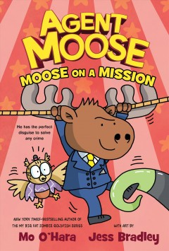 Agent Moose 2 : Moose on a Mission