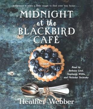 Midnight at the Blackbird Cafe (CD)