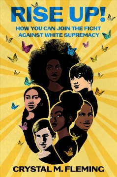 Rise up! : how you can join the fight against racism