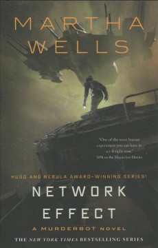 Network effect / Martha Wells.