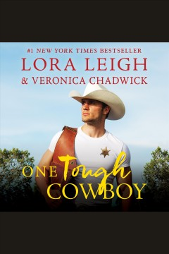 One tough cowboy [electronic resource] / Lora Leigh ; Veronica Chadwick.