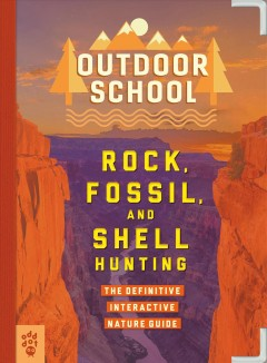 Rock, fossil, and shell hunting / Jennifer Swanson ; illustrated by John D. Dawson ; edited by Justin Krasner.