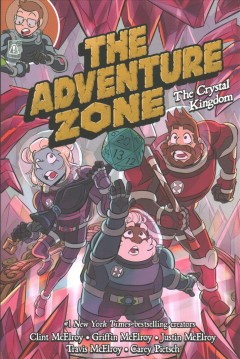 The Adventure Zone 4 : The Crystal Kingdom