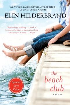 The beach club / Elin Hilderbrand.