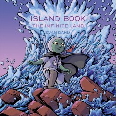 Island Book 2 : The Infinite Land