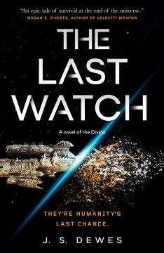 The last watch / J.S. Dewes.