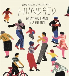 Hundred : What You Learn in a Lifetime