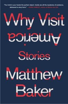 Why visit America : stories