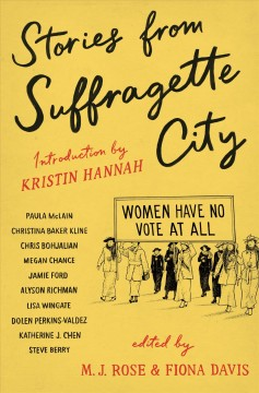 Stories from suffragette city / Stories of a Fine and Proper Nuisance
