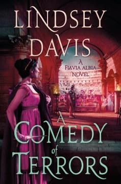 A comedy of terrors : a Flavia Albia novel