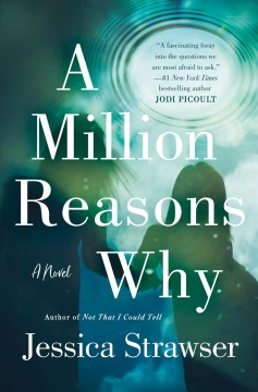 A million reasons why / Jessica Strawser.