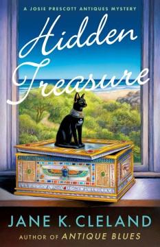 Hidden treasure : a Josie Prescott antiques mystery