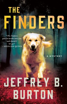 The finders / Jeffrey B. Burton.