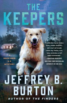 The keepers : a Mace Reid K-9 mystery