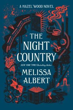 The night country Melissa Albert.
