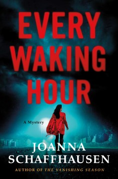 Every waking hour / A Mystery
