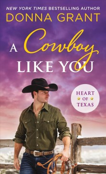 A cowboy like you / Donna Grant.