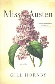 Miss Austen / Gill Hornby.