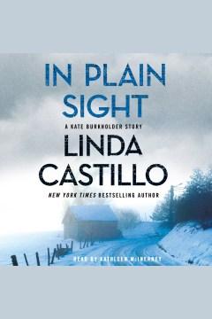 In plain sight [electronic resource] / Linda Castillo.