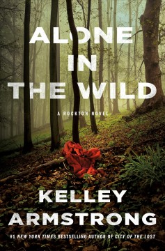 Alone in the wild : a Rockton novel