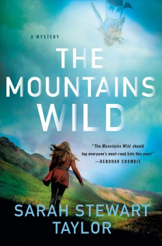 The mountains wild / Sarah Stewart Taylor.