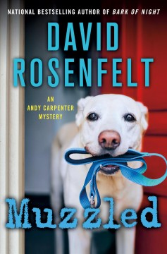 Muzzled / An Andy Carpenter Mystery