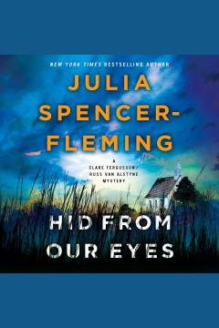 Hid from our eyes [electronic resource] / Julia Spencer-Fleming