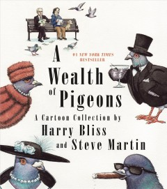 A wealth of pigeons : a cartoon collection