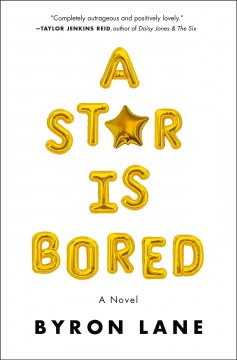 A star is bored / Byron Lane.