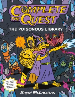 Complete the Quest : The Poisonous Library