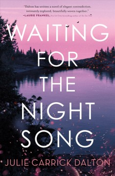 Waiting for the night song Julie Carrick Dalton