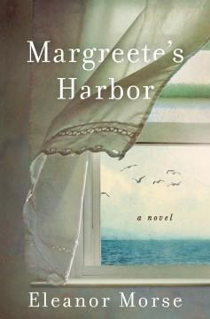 Margreete's Harbor : a novel