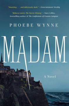 Madam Phoebe Wynne.