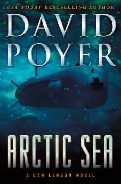 Arctic Sea : a Dan Lenson novel
