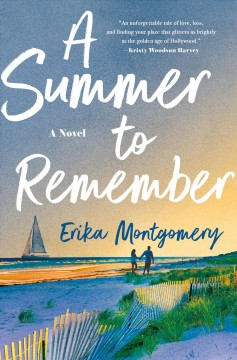 A summer to remember Erika Montgomery.