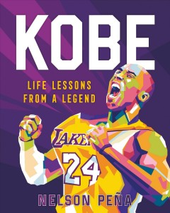 Kobe : Life Lessons from a Legend