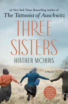 Three sisters / Heather Morris.